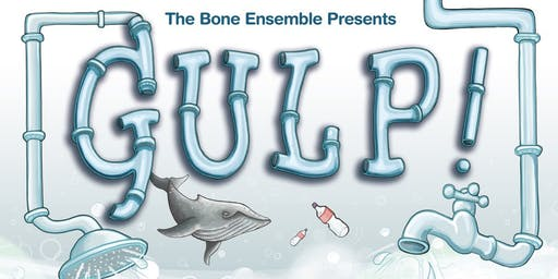 The Bone Ensemble presents: Gulp! - Mansfield Central Library
