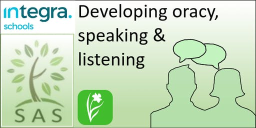 Developing Oracy, Speaking and Listening