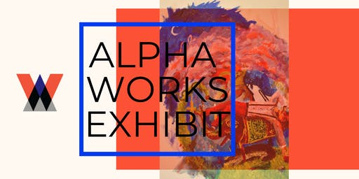 Art Exhibition at Alpha Works