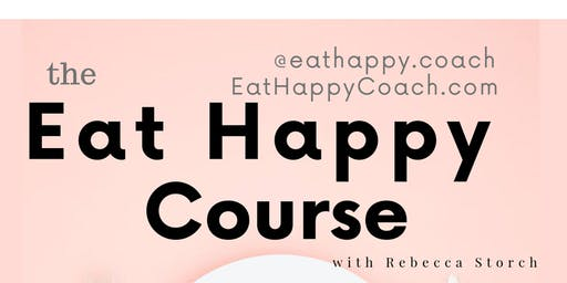Never Diet Again - Eat Happy Course
