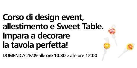 Corso di design event, allestimento e Sweet Table con Flying Tiger Copenhagen biglietti