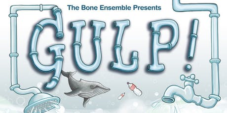 The Bone Ensemble presents: Gulp! - Worksop Library tickets