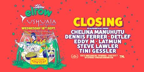 elrow Ibiza - Ushuaïa 18/9/19 tickets