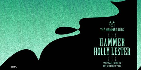Hammer Hits : Hammer & Holly Lester tickets