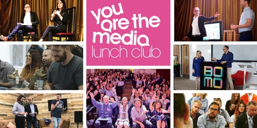 You Are The Media Lunch Club | September