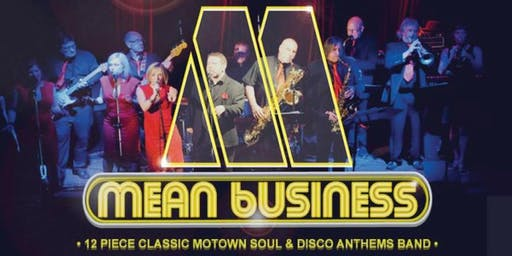 Mean Business - Sounds of Motown Soul & Disco