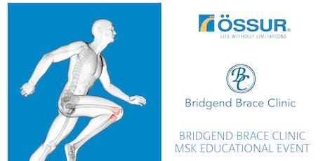 Bridgend Brace Clinic MSK Educational Meeting tickets
