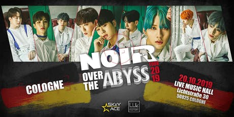 NOIR over the Abyss Cologne tickets
