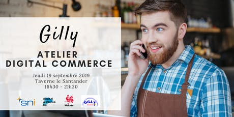 Gilly | Atelier Digital Commerce tickets