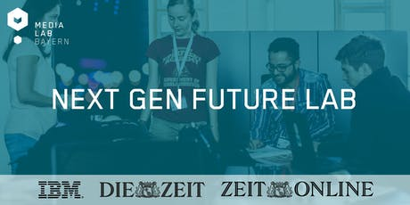 Next Gen Future Lab - IBM & ZEIT ONLINE Tickets