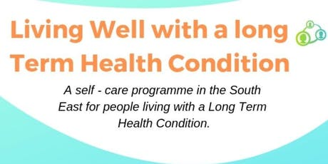 Living Well with a Long Term Condition, South-East area tickets