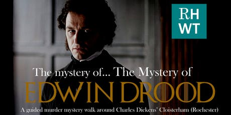 The mystery of... The Mystery of EDWIN DROOD - Dickens baffling final novel tickets