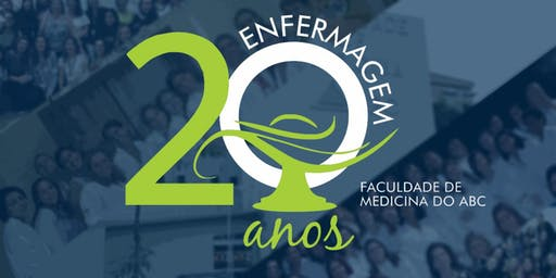 """""""20 Anos de Enfermagem FMABC"""""""