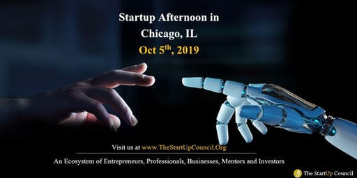 "Startup Afternoon,  Chicago, IL,                  By  ""The Startup Council"""