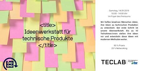 """Ideenwerkstatt für technische Produkte mit Tilo van Ekeris """"Unternehmensberatung für Digitalisierung"""" Tickets"""