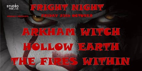 Fright Night with Arkham Witch - Hollow Earth - The Fires Within tickets