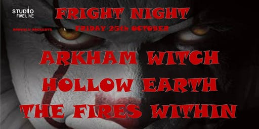 Fright Night with Arkham Witch - Hollow Earth - The Fires Within