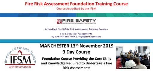 Fire Risk Assessment Foundation Training Course. MANCHESTER.