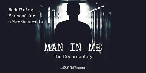 Man In Me||Documentary Premiere Screening