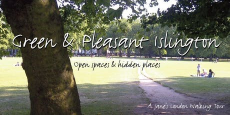 Green and Pleasant Islington  tickets