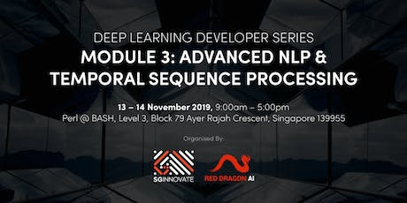 Advanced NLP and Temporal Sequence Processing (13 – 14 November 2019) tickets