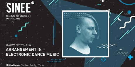 Arrangement in Electronic Dance Music /w Björn Torwellen Tickets