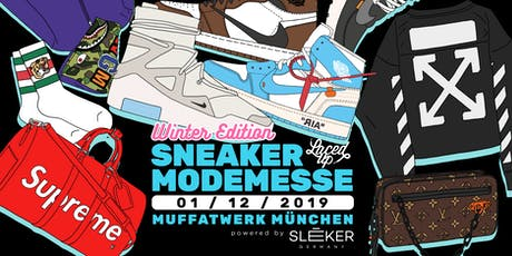 Laced Up Sneaker & Fashionmesse München Winter Edition 2019  Tickets