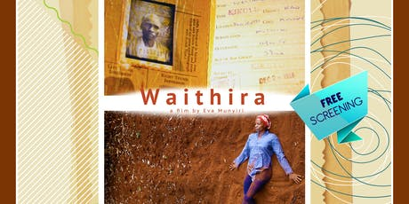 #DOCUBOXPRESENTS: WAITHIRA a film by EVA MUNYIRI tickets