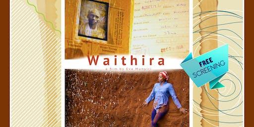 #DOCUBOXPRESENTS: WAITHIRA a film by EVA MUNYIRI