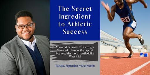 The Secret Ingredient to Athletic Success