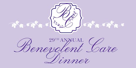 29th Annual Benevolent Care Dinner tickets