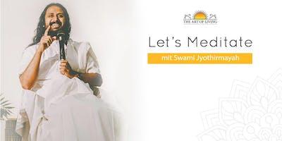 Let's Meditate - Kostenloser Meditationsworkshop mit Swami Jyothirmayah