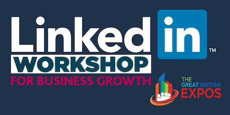LinkedIn for Business Workshop Day (Lunch Included) tickets