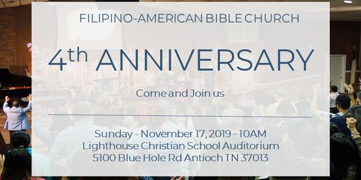Filipino-American Bible Church 4th Anniversary
