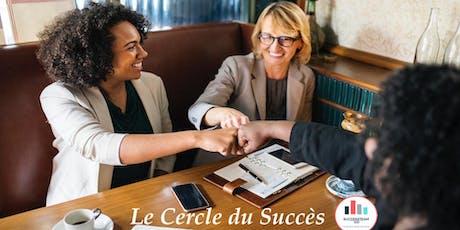Le Cercle Du Succès By SuccessteamGo #2 billets
