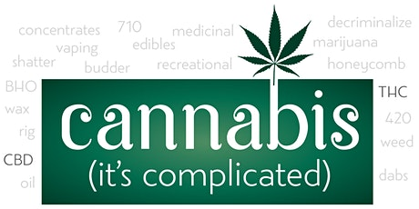 "PVSD: ""Cannabis (it's complicated)"" tickets"