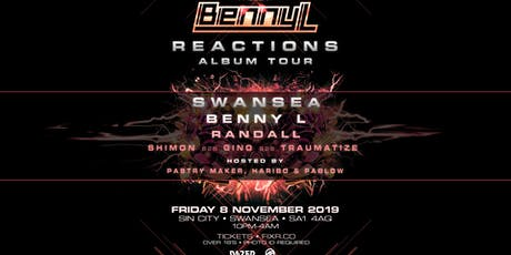 Benny L - Reactions Album Tour - Swansea tickets