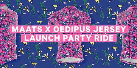 Maats x Oedipus Jersey Launch Party Ride tickets