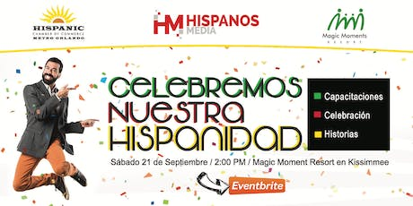 Celebremos Nuestra Hispanidad - By Hispanos Media tickets