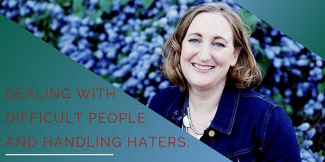 Dealing with Difficult People & Handling Haters tickets