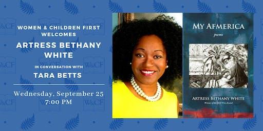 Poetry Reading & Conversation: Artress Bethany White & Tara Betts