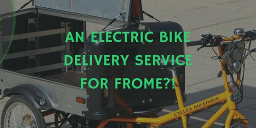 Does Frome need an Electric Bike Delivery/Courier Service?