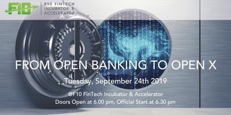 F10 FinTech Meetup: From Open Banking to Open X Tickets