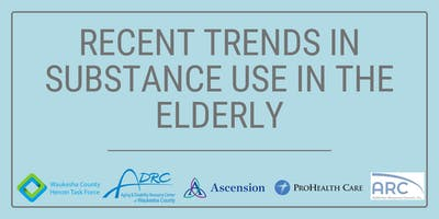 Recent Trends in Substance Use in the Elderly