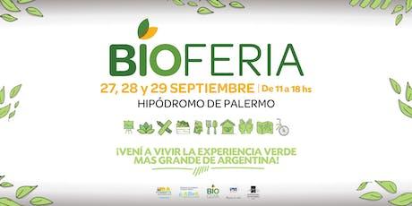 Bioferia 2019   27/28/29 de Septiembre entradas