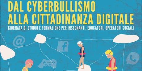 """II° edizione Convegno """"Dal cyberbullismo alla cittadinanza digitale"""" biglietti"""