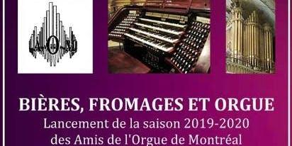 Bières, Fromages et Orgue: Lancement de la saison 2019-2020 de l'AOM