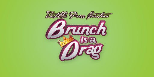 Brunch is a Drag - December 22nd!