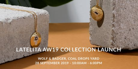 Latelita AW Collection Launch tickets