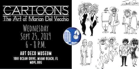 CARTOONS, The Art of Marian Del Vecchio - Book Release tickets